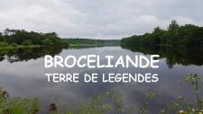 Brocéliande : terre de légendes