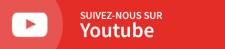 S'abonner à notre chaîne Youtube